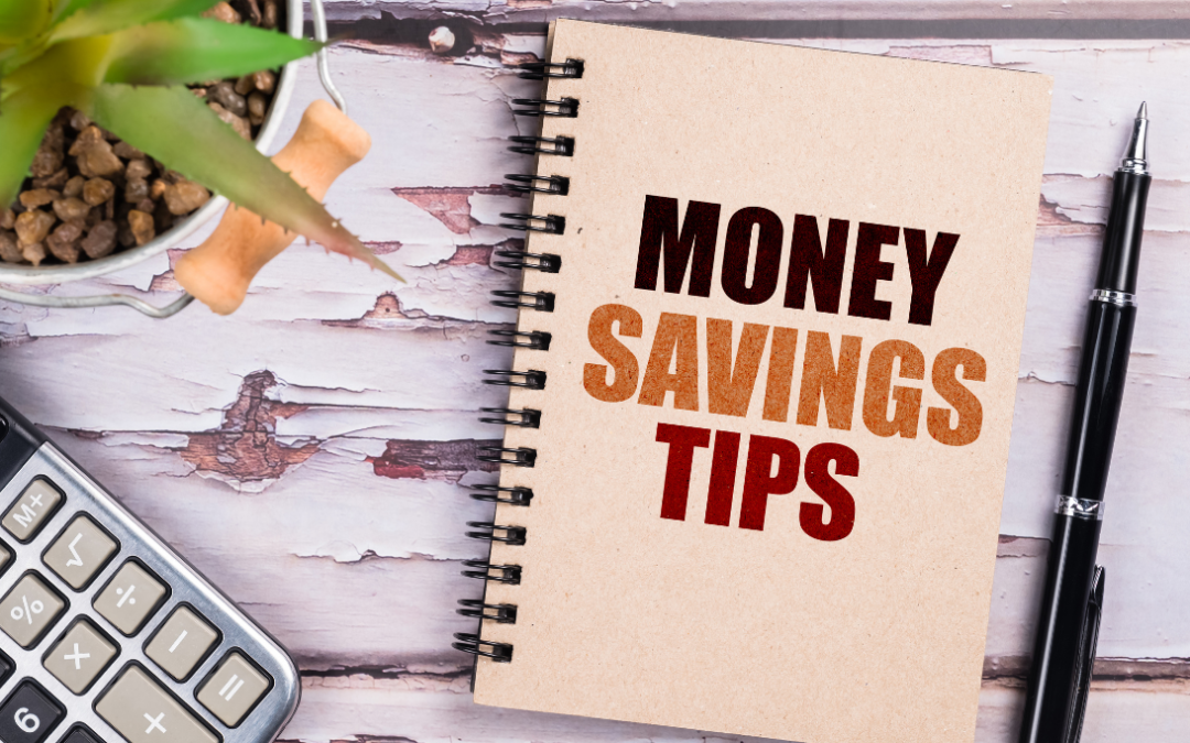 Ten Money Saving Tips